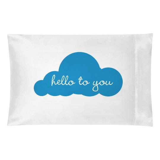 Hello To You Cloud