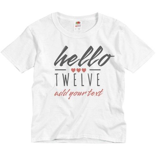 Hello Twelve Custom Birthday Tee