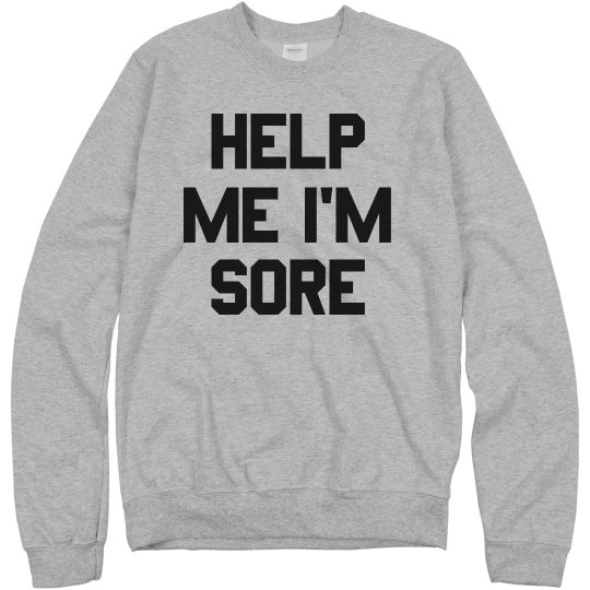 Help Me I'm Sore Funny Workout