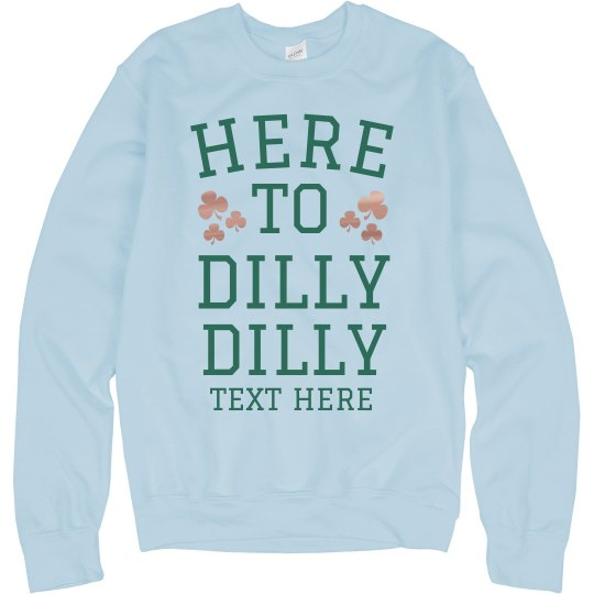 Here To Dilly Dilly
