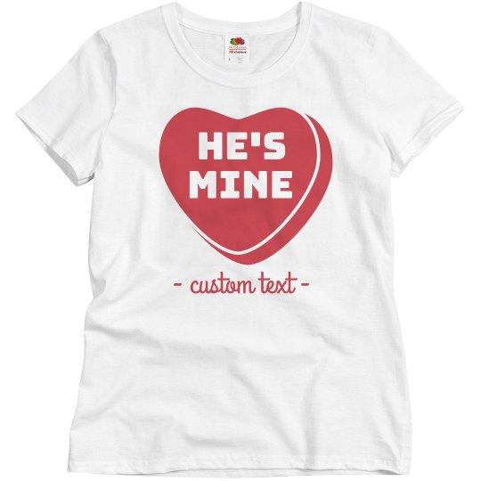 He's Mine Custom Matching Couple Tee