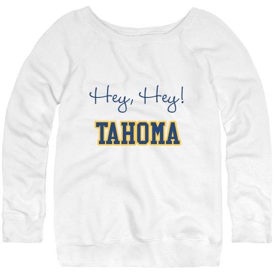 Hey hey tahoma sweat shirt