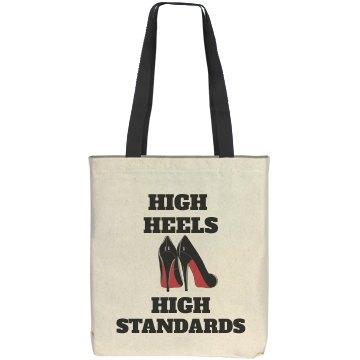 High Heels High Standards Tote