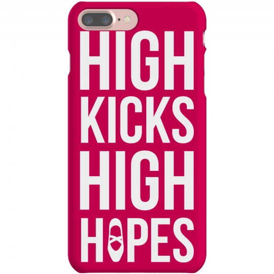 High Kicks High Hopes Phone Case