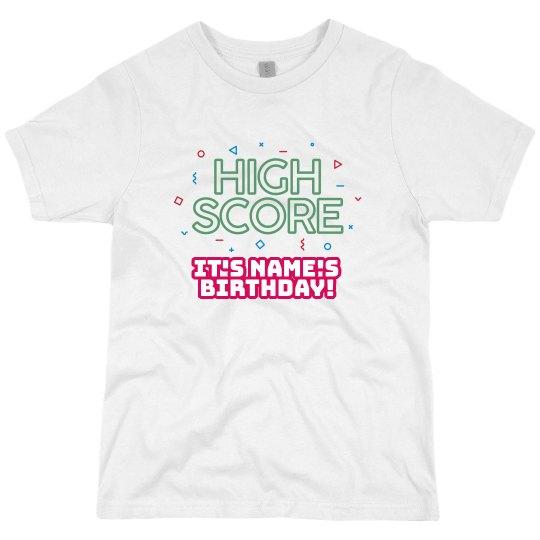 High Score Custom Birthday Shirt
