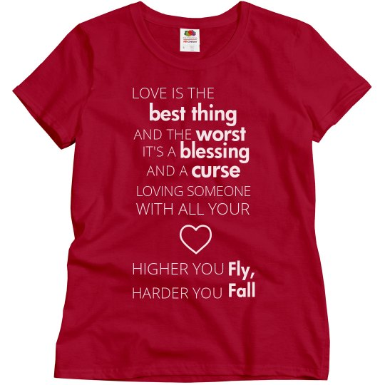 HIGHER YOU FLY, HARDER YOU FALL red T-shirt