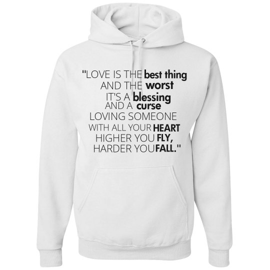 HIGHER YOU FLY, HARDER YOU FALL white hoodie