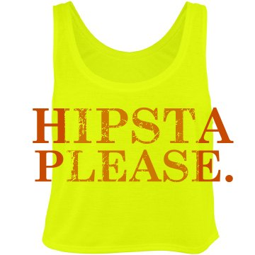 Hipsta Please Neon