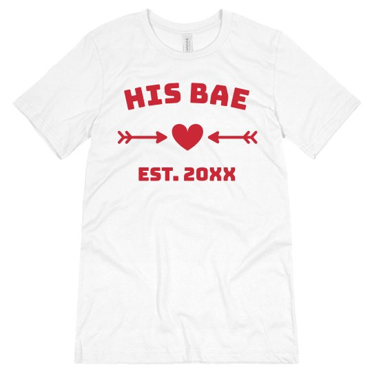 His Bae Custom Matching Valentine's Couple Tee