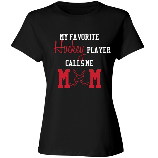Hockey Mom - Favorite Player