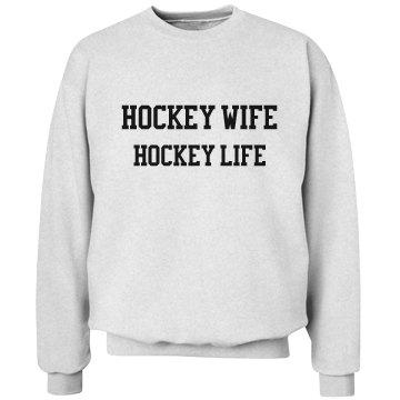 Hockey Wife Hockey Life