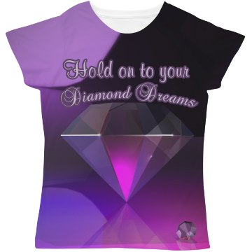 Hold On to your Diamond Dreams Purple