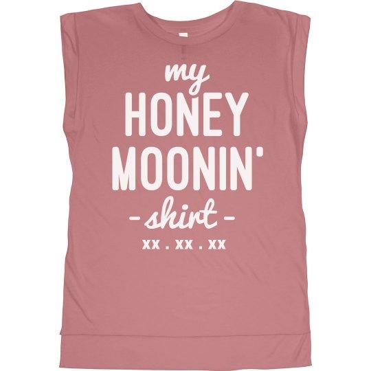 Honey Moonin' Shirt
