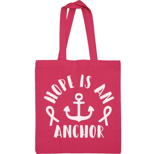 Hope is an Anchor - Pink Breast Cancer Bag
