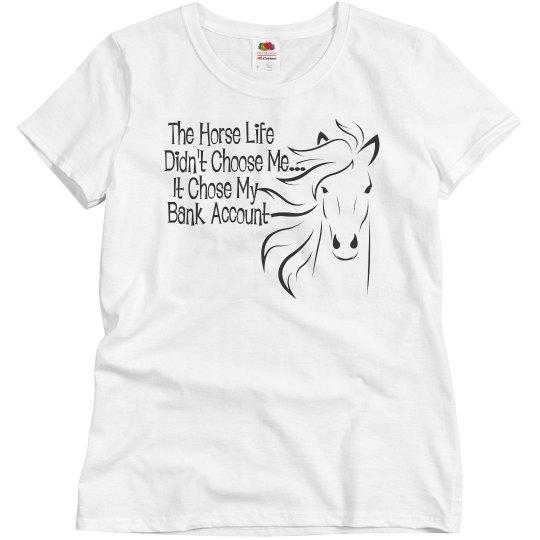 Horse Life Shirts