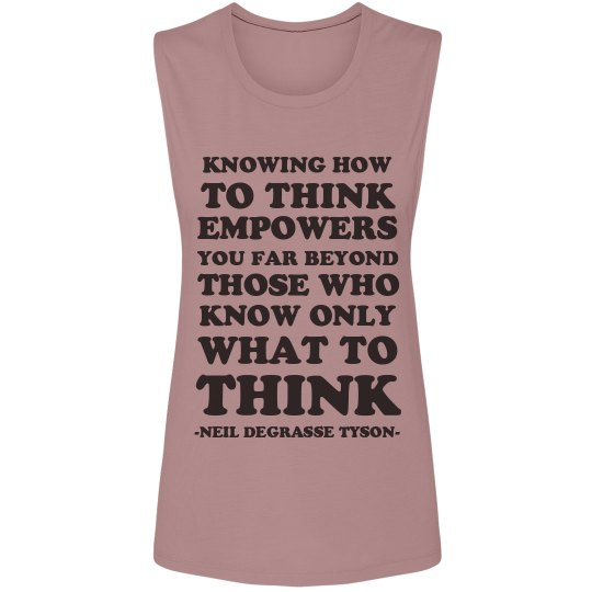 How To Think Neil Tyson Quote