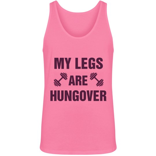 Hungover From Leg Day Tank