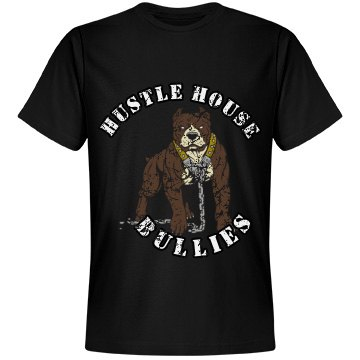 hustle hard big bad dog tee