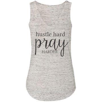 Hustle Hard Pray Harder Tank
