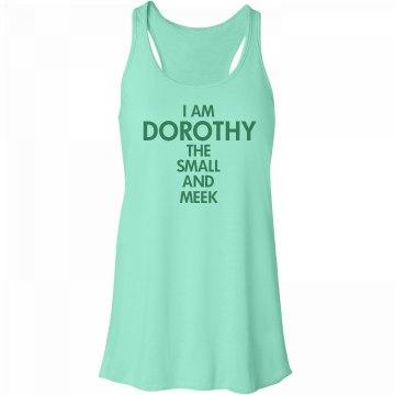I Am Dorothy