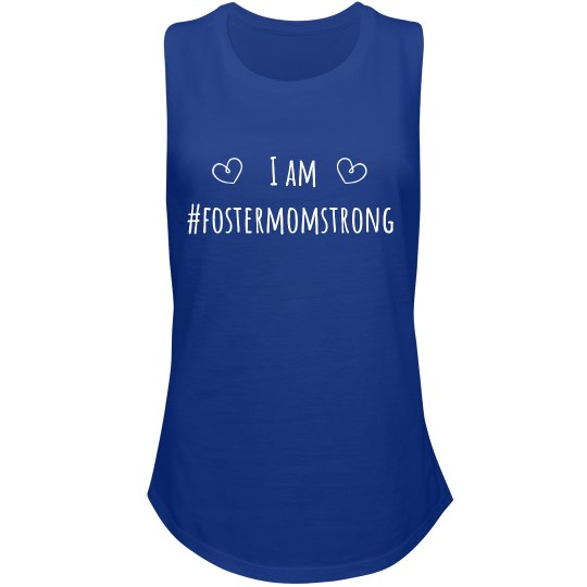 I am Foster Mom Strong festival tank