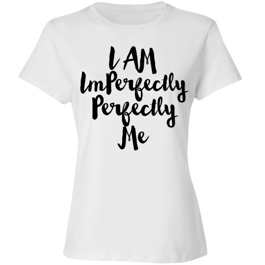 I am Imperfectly Perfectly Me