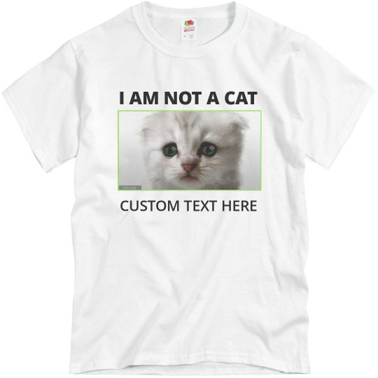 I Am Not A Cat Funny Custom Cat Lawyer Tee