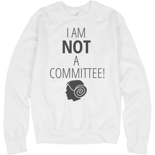 I Am Not a Committee