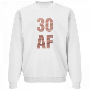 I Am Thirty AF