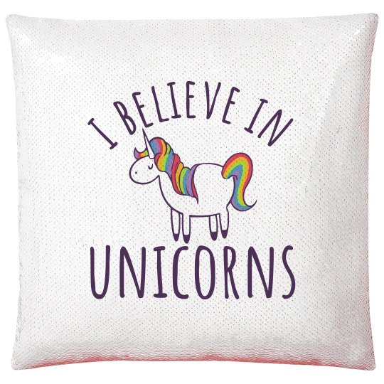 I Believe In Unicorns Flip Sequin Pillow