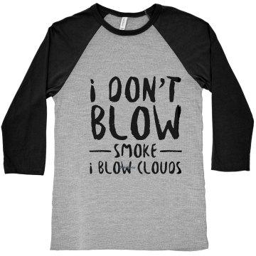 I Blow Clouds