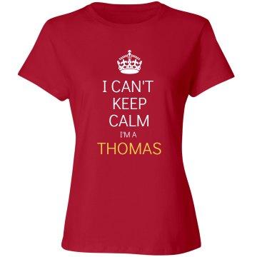 I can't keep calm I'm a thomas