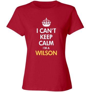 I can't keep calm I'm a wilson