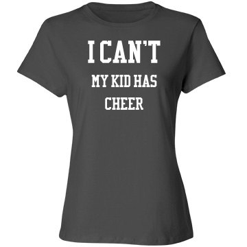 I can't, my kid has cheer