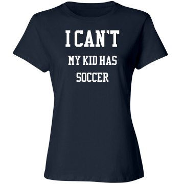 I can't, my kid has has soccer