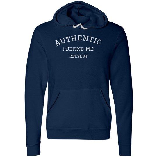 I Define ME hoodie Est. 2004