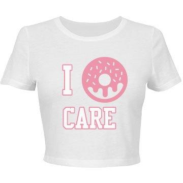 I Doughnut Care Crop Top