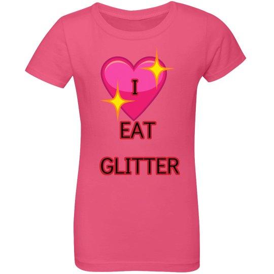 i eat glitter girls shirt