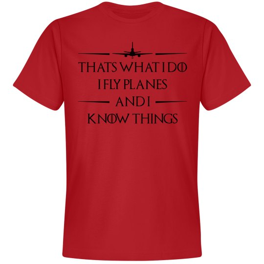 I Fly Planes and know things Red