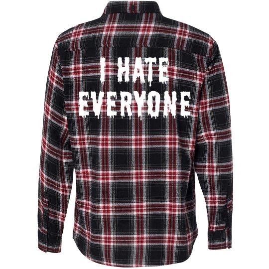 I Hate Everyone Flannel