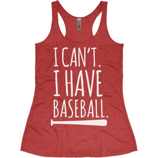 I Have Baseball Practice