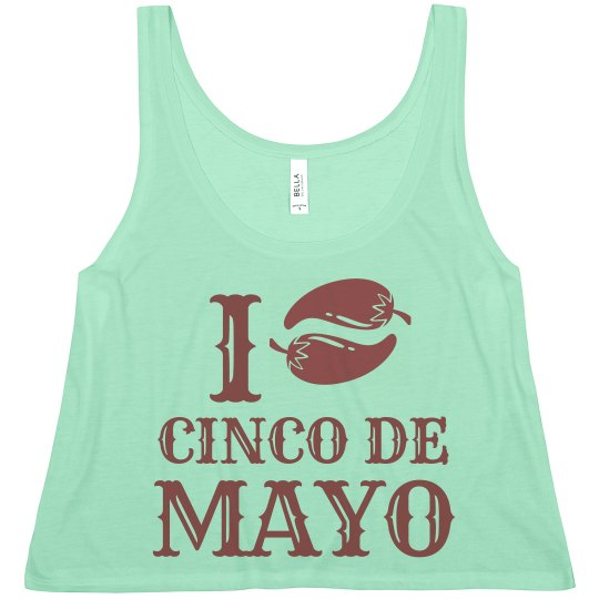 I Heart Cinco De Mayo