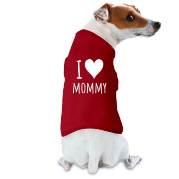 I Heart Mommy Dog