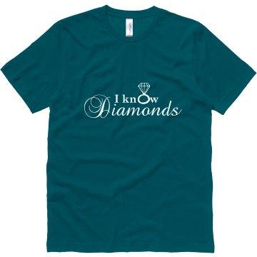 I Know Diamonds