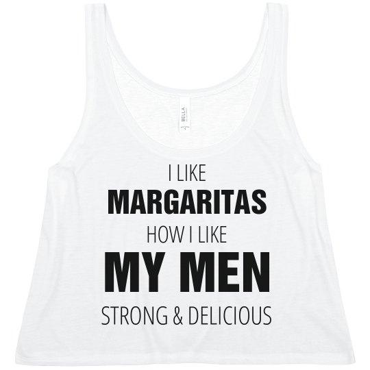 I Like Margaritas And Men