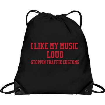 I Like my music Loud STC Cinch Bag