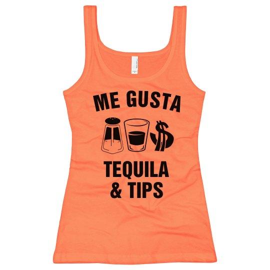 I Like Tequila & Tips