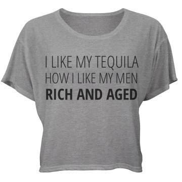 I Like Tequila And Men