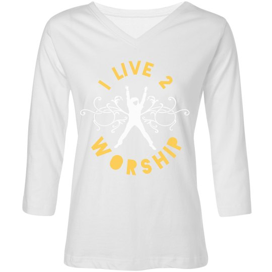 I LIVE 2 WORSHIP