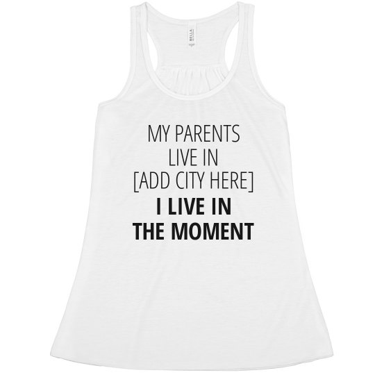 I Live in the Moment